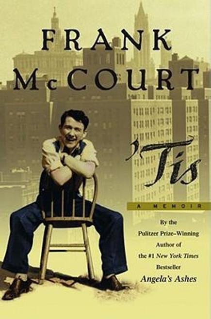 McCourt, Frank - SIGNED - 'Tis : A Memoir - HB US 1ST Edition - Limerick / New York