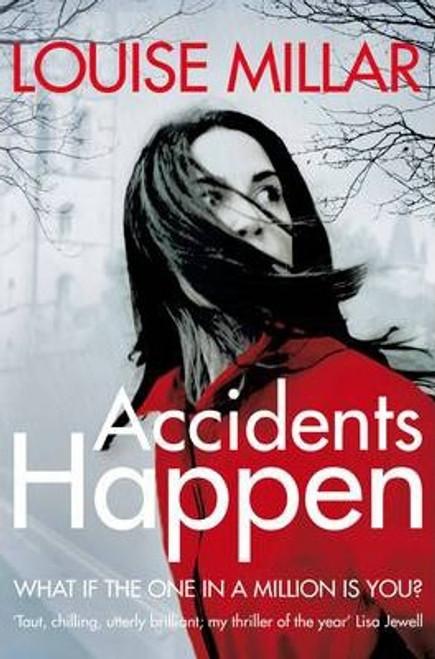 Millar, Louise / Accidents Happen