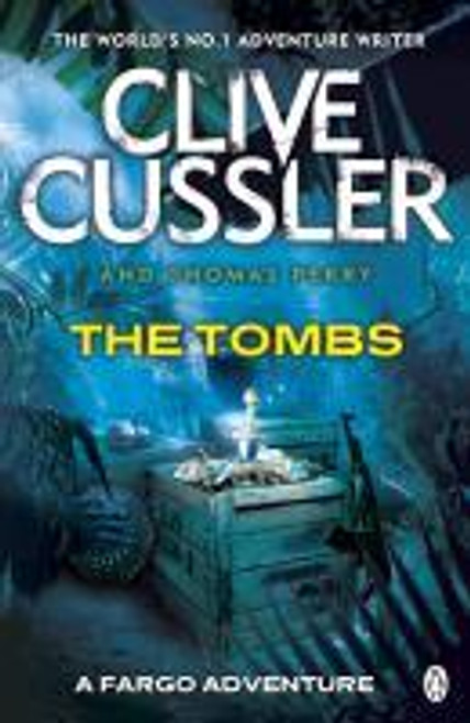 Cussler, Clive / The Tombs