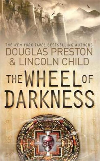 Preston, Douglas / The Wheel of Darkness : An Agent Pendergast Novel