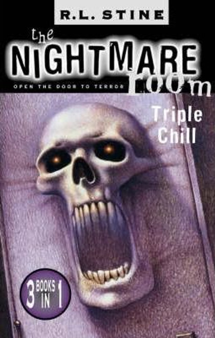 Stine, R. L. / The Nightmare Room Triple Chill 1
