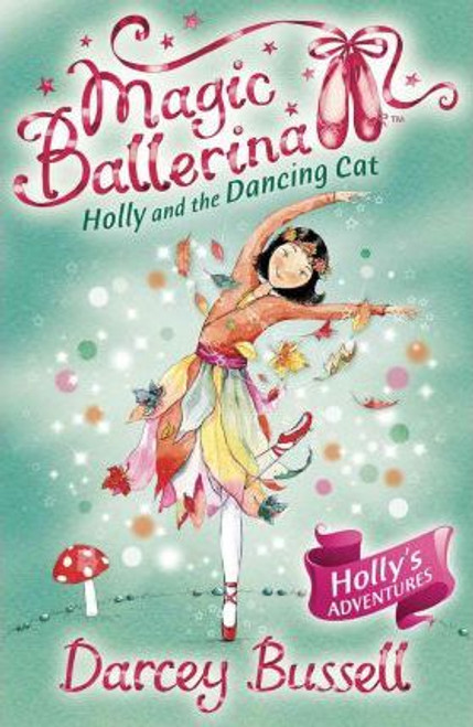Bussell, Darcey / Holly and the Dancing Cat