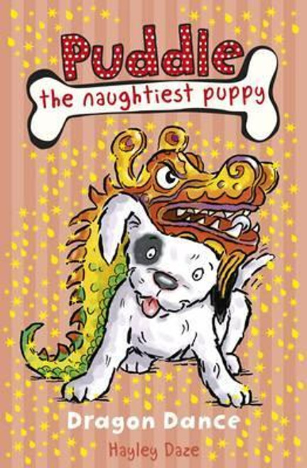 Daze, Hayley / Puddle the Naughtiest Puppy: Dragon Dance: Book 5