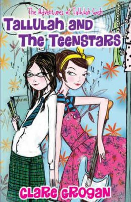 Grogan, Clare / Tallulah and the Teenstars