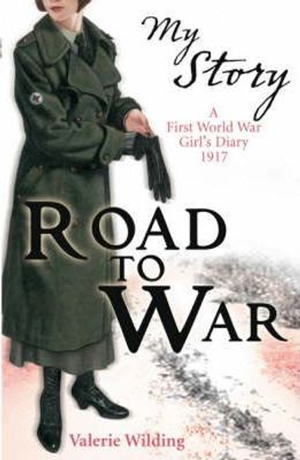 Wilding, Valerie / My Story: Road to War