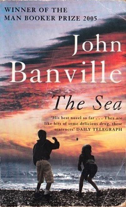Banville, John / The Sea - Booker Prize Winner 2005