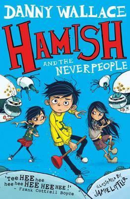 Wallace, Danny / Hamish and the Neverpeople