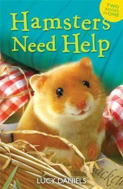 Daniels, Lucy / Animal Ark: Hamsters Need Help : Hamster in a Hamper & Hamster in the Holly