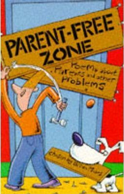 Moses, Brian / Parent-free Zone
