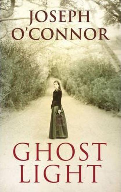 O'Connor, Joseph / Ghost Light (Large Paperback)
