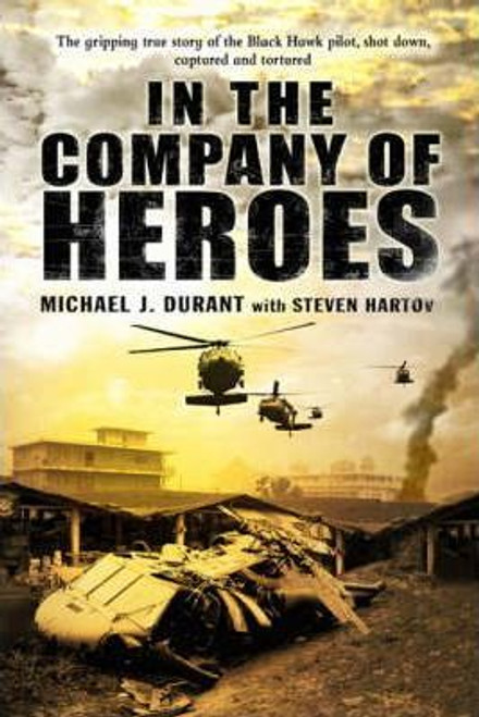 Durant, Michael J. / In The Company Of Heroes (Large Paperback)