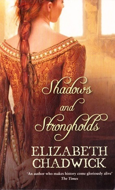 Chadwick, Elizabeth / Shadows and Strongholds