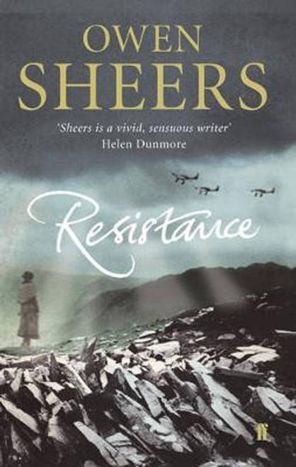 Sheers, Owen - Resistance - HB - WW2 Alternate History - Wales