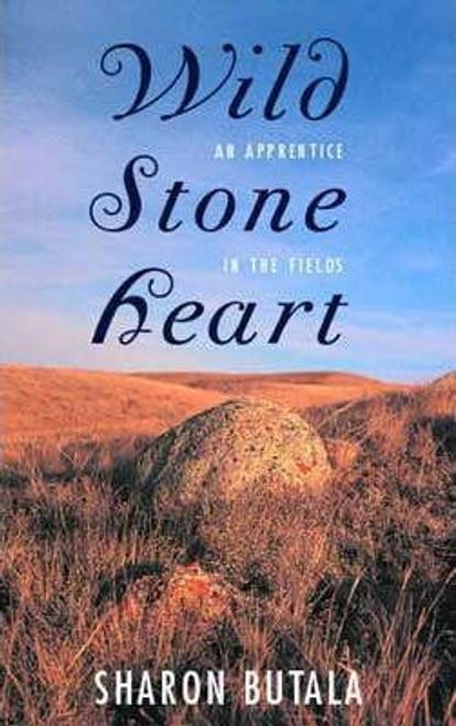 Butala, Sharon / Wild Stone Heart (Large Paperback)
