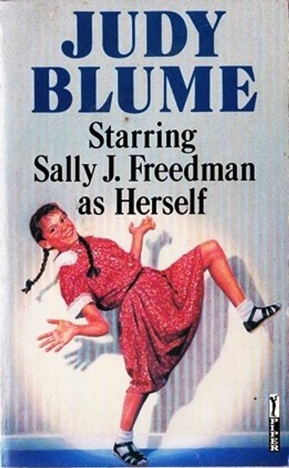 Blume, Judy / Starring Sally J. Freedman as Herself