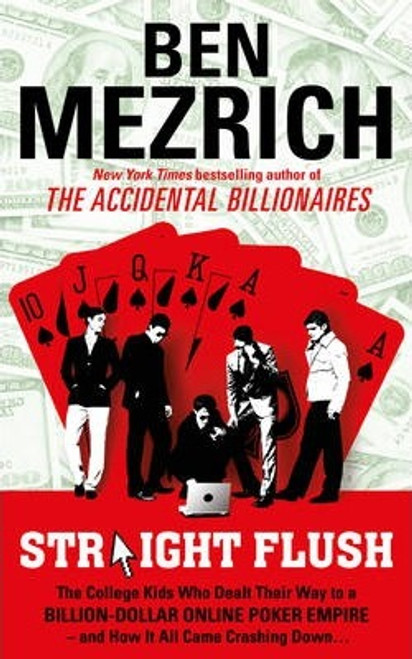 Mezrich, Ben / Straight Flush (Large Paperback)