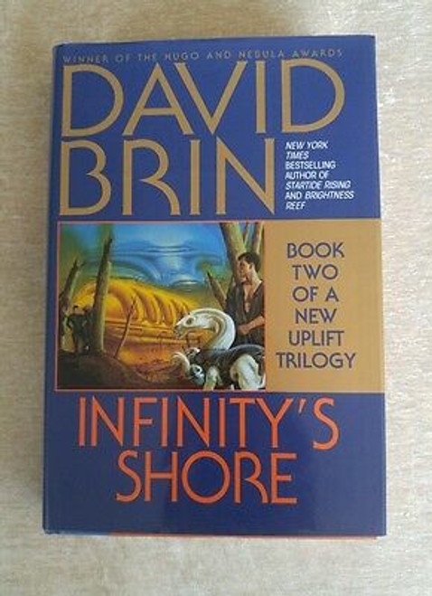 Brin, David - Infinity's Shore - HB ( Uplift Sequence - Book 5 ) US 1st Edition 1996