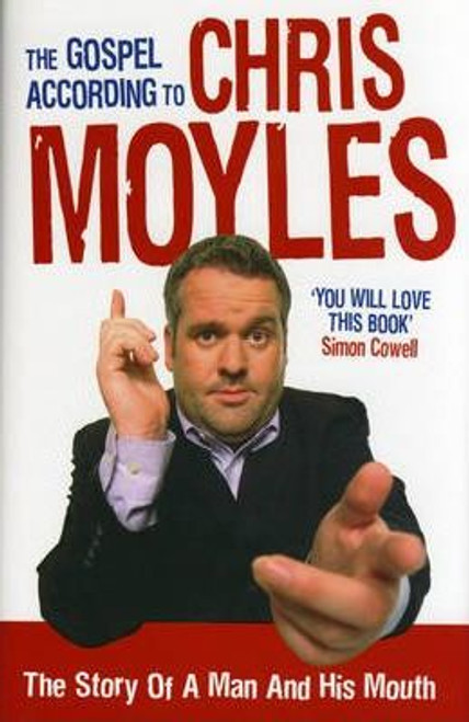 Moyles, Chris / The Gospel According to Chris Moyles (Hardback)