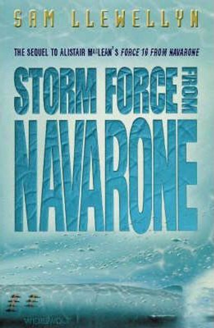 Llewellyn, Sam / Storm Force from Navarone (Hardback)