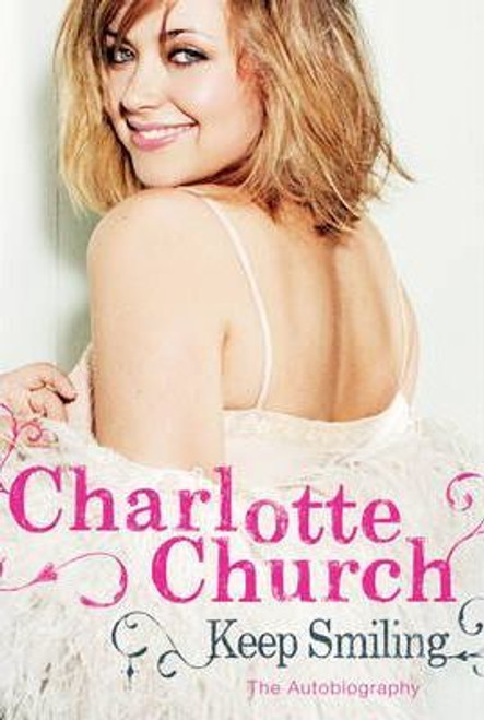 Church, Charlotte / Keep Smiling (Hardback)