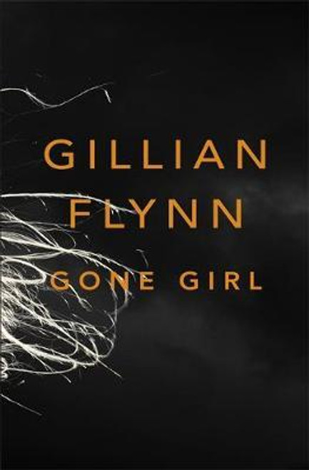 Flynn, Gillian / Gone Girl (Hardback)