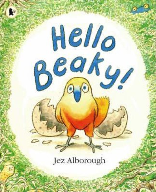 Alborough, Jez / Hello Beaky! (Children's Picture Book)