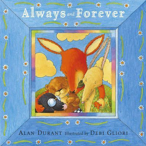 Durant, Alan / Always and Forever (Children's Picture Book)