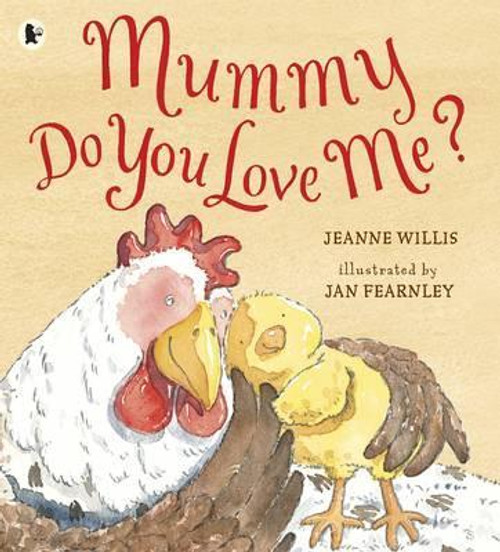 Willis, Jeanne / Mummy, Do You Love Me? (Children's Picture Book)