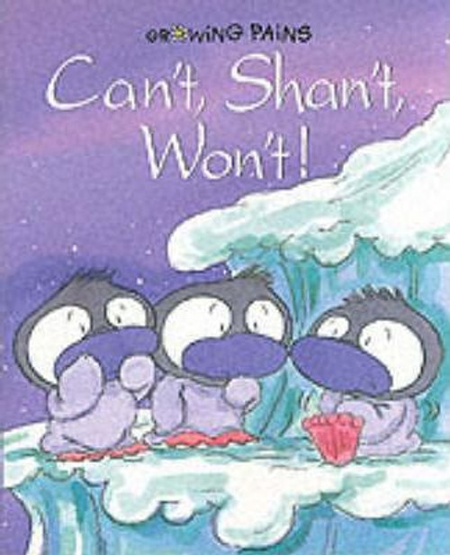 Davies, Gill / Can't, Shan't, Won't (Children's Picture Book)