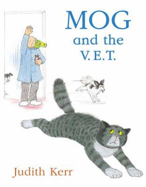 Kerr, Judith / Mog and the V.E.T. (Children's Picture Book)
