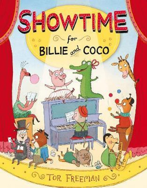Freeman, Tor / Showtime for Billie and Coco (Children's Picture Book)