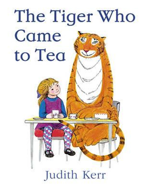 Kerr, Judith / The Tiger Who Came to Tea (Children's Picture Book)