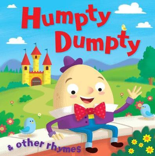 Humpty Dumpty and Other Rhymes (Children's Picture Book)