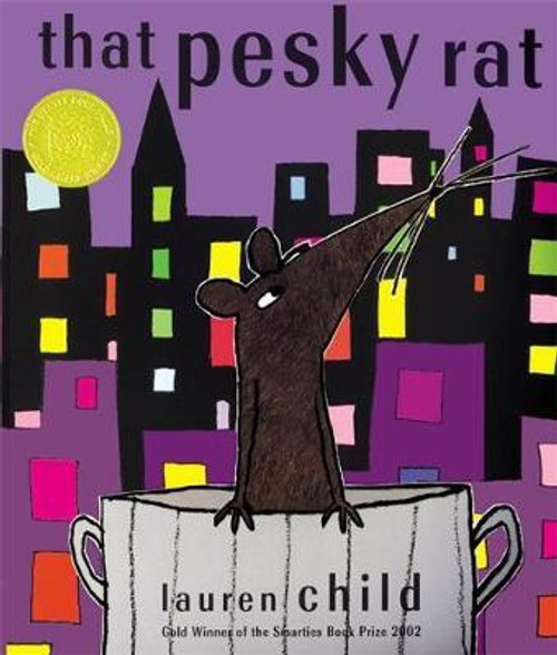 Child, Lauren / That Pesky Rat (Children's Picture Book)