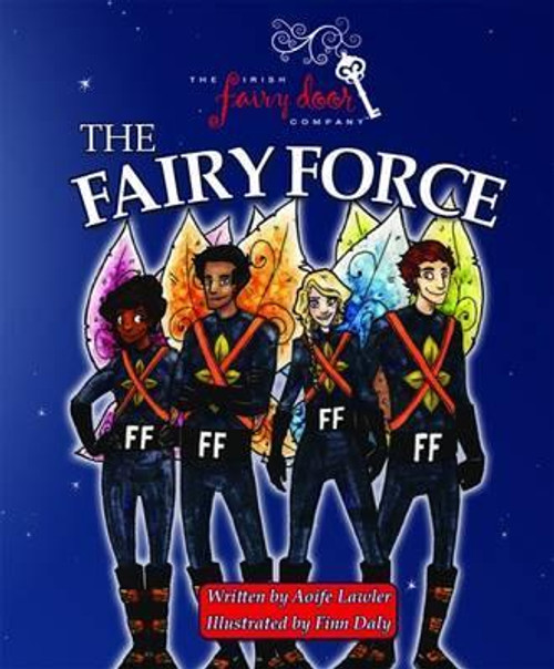 Lawler, Aoife / The Fairy Force: Volume 1 (Children's Picture Book)