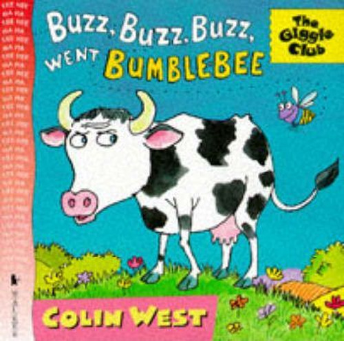 West, Colin / Buzz Buzz Buzz Went Bumble Bee (Children's Picture Book)