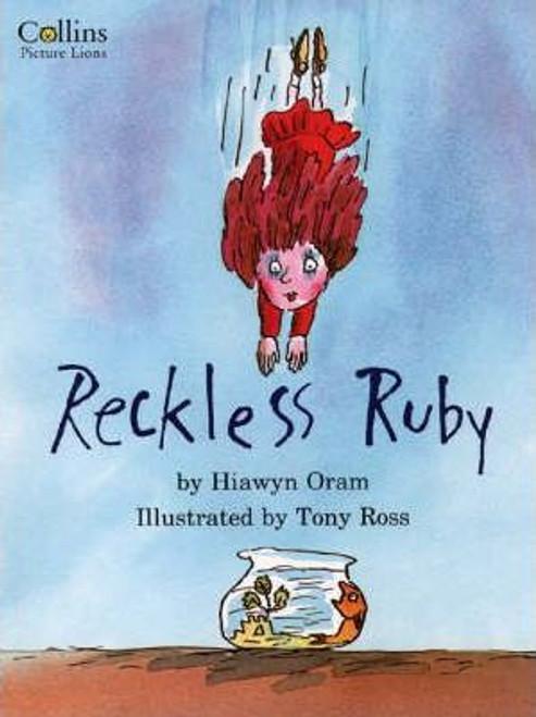 Oram, Hiawyn / Reckless Ruby (Children's Picture Book)