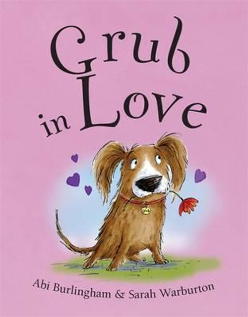 Burlingham, Abigail / Grub in Love (Children's Picture Book)