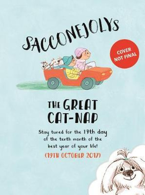 Sacconejoly / The SACCONEJOLYs and the Great Cat-Nap (Children's Picture Book)