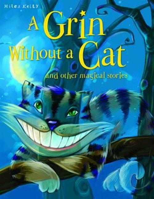 A Grin without a Cat and Other Stories (Children's Picture Book)