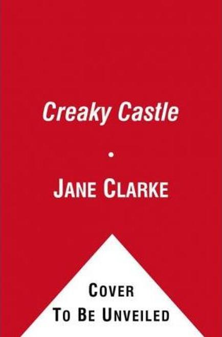 Clarke, Jane / Creaky Castle (Children's Picture Book)