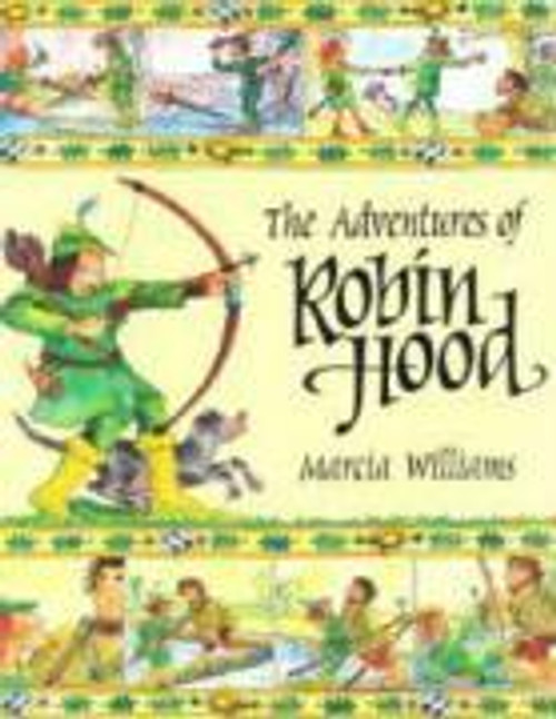 Williams, Marcia / The Adventures of Robin Hood (Children's Picture Book)