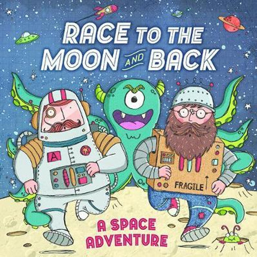 Race to the Moon and Back (Children's Picture Book)