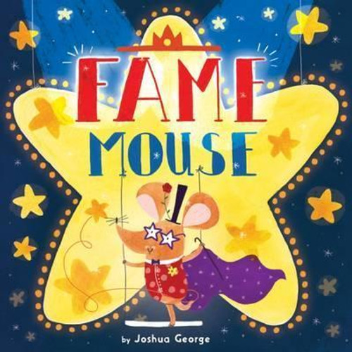 George, Joshua / Fame Mouse (Children's Picture Book)