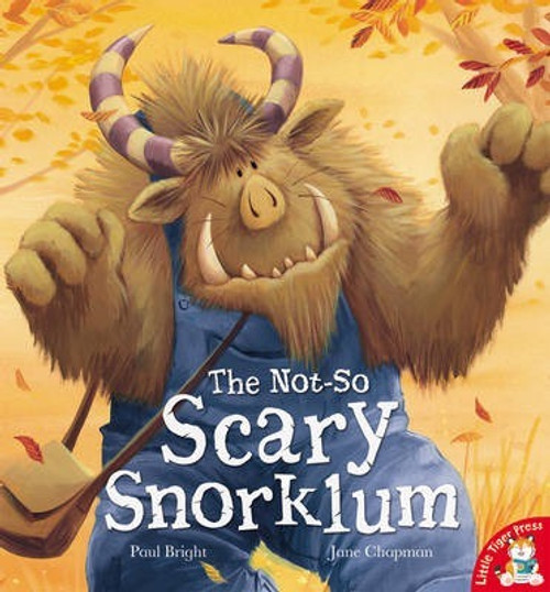 Bright, Paul / The Not-So Scary Snorklum (Children's Picture Book)