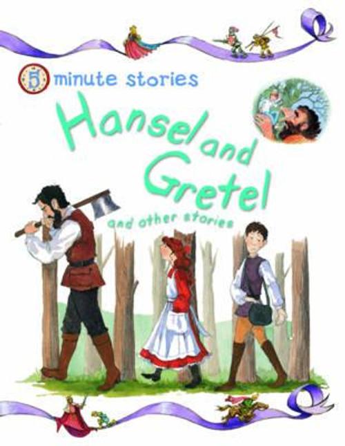 Kelly, Miles / Five Minute Stories - Hansel & Gretel (Children's Picture Book)