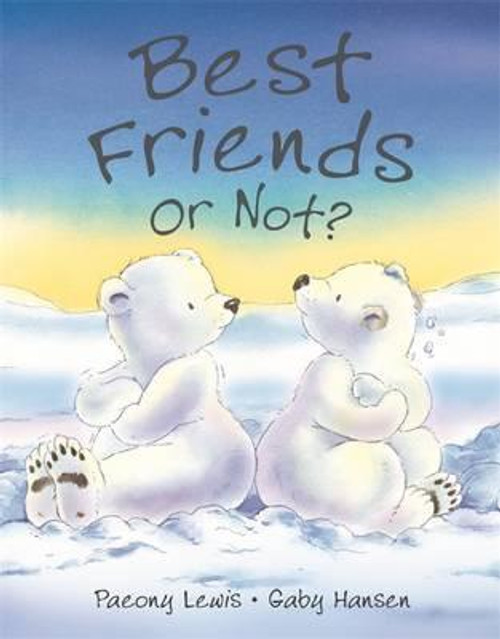 Lewis, Paeony / Best Friends or Not? (Children's Picture Book)