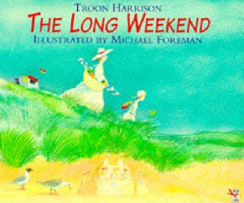 Harrison, Troon / The Long Weekend (Children's Picture Book)