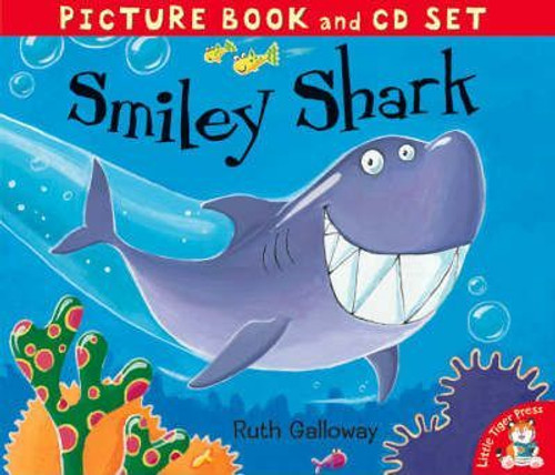 Galloway, Ruth / Smiley Shark (Children's Picture Book)