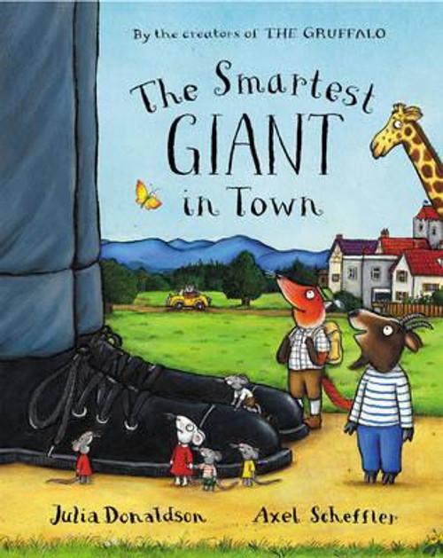 Donaldson, Julia / The Smartest Giant in Town (Children's Picture Book)